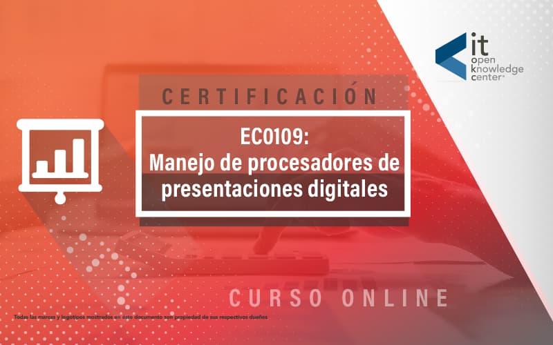EC0109 Manejo de procesadores de presentaciones digitales