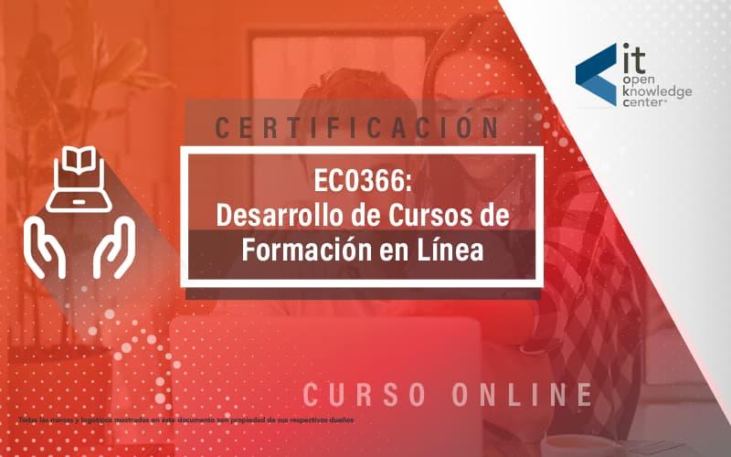 EC0366 Desarrollo de cursos de formación en línea