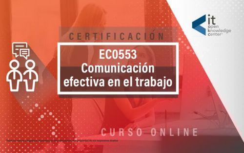 EC0553 Comunicación efectiva en el trabajo