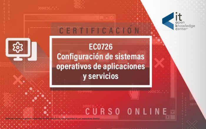 EC0726 Configuración de sistemas operativos de aplicaciones y servicios