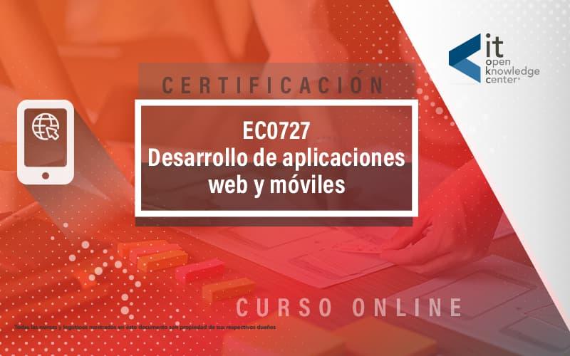 EC0727 Desarrollo de aplicaciones web y móviles